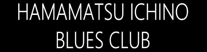 HAMAMATSU-ICHINO BLUES CLUB