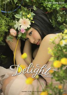 ギター弾き語り miwa/Delight