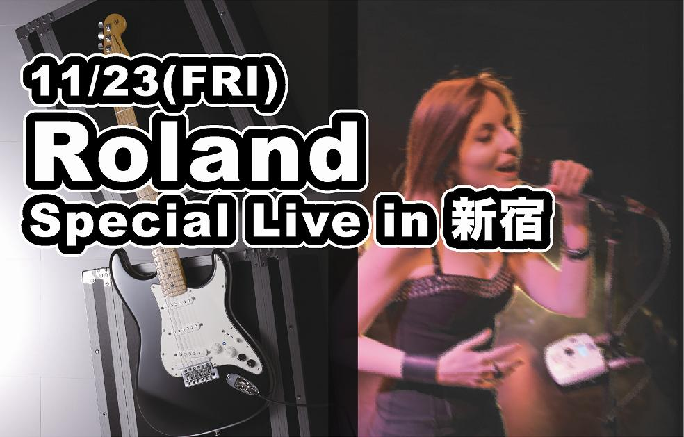 Roland Special Live in 新宿