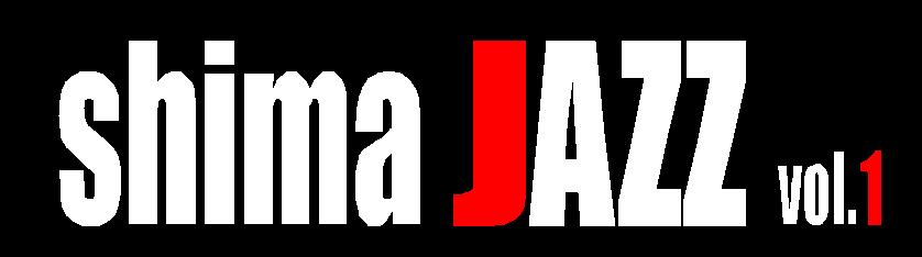 shima JAZZ vol.1