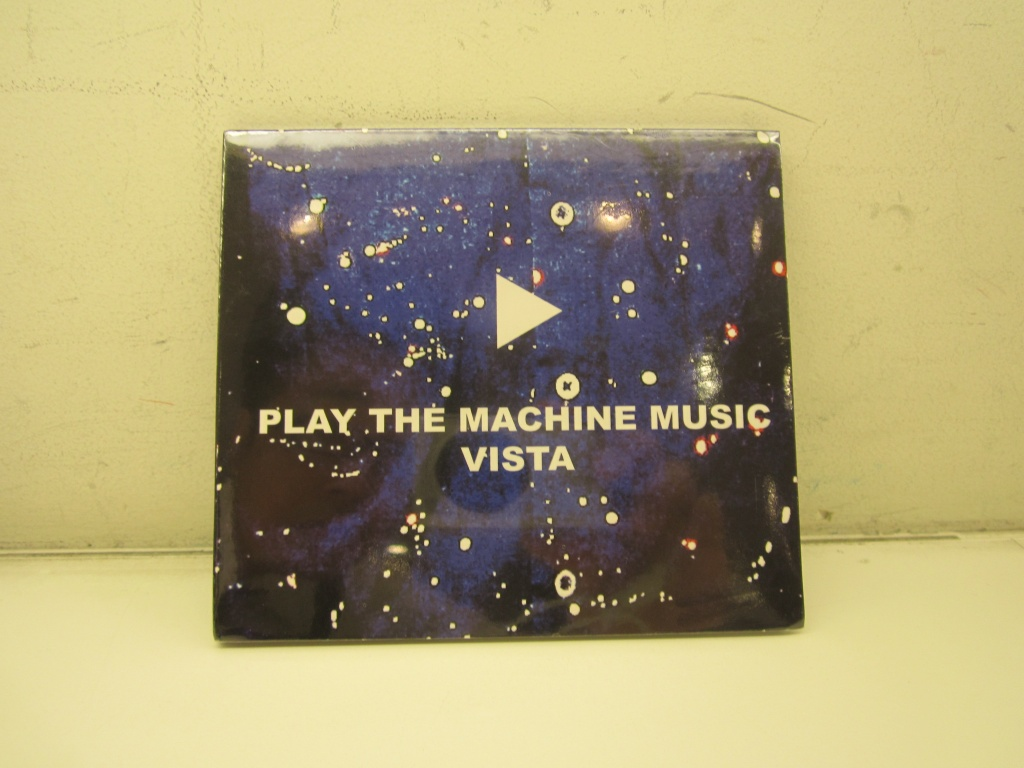 VISTA PLAY THE MACHINE MUSIC