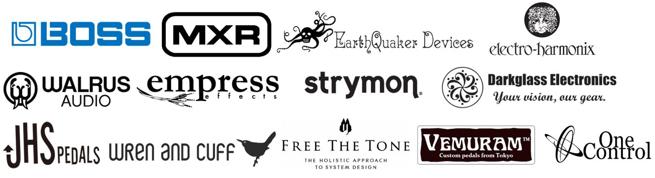 BOSS,Electro Harmonix,Earth Quaker Devices,MXR,JHS Pedals,Wren and Cuff Creations,Darkglass Electronics,FREE THE TONE,VEMURAM,nature sound,ONE CONTROL