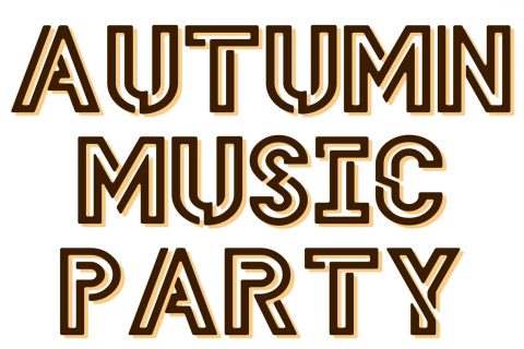 AUTUMN MUSIC PARTY